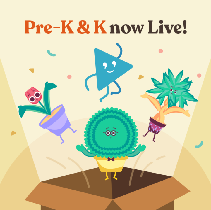 """plants celebrating with text """"pre-k and k now live!"""""""