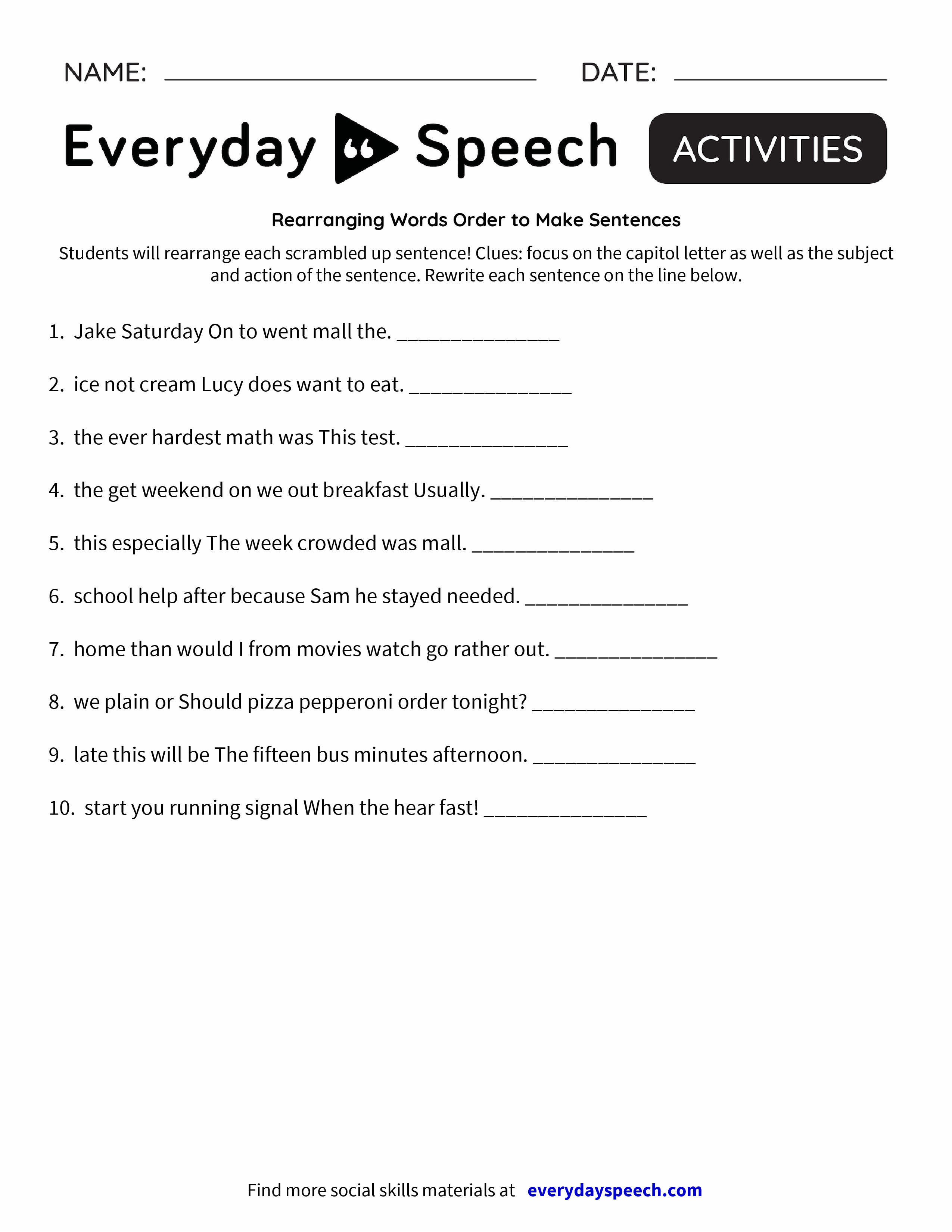 Make A Worksheet : Rearranging words order to make sentences everyday