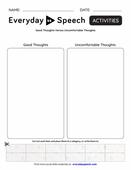Good Thoughts Versus Uncomfortable Thoughts